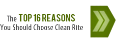 The Top 16 Reasons You Should Choose Clean Rite